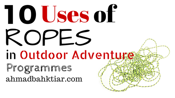 10 Uses of Ropes in Outdoor Adventure Programmes