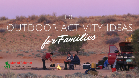 10 Outdoor Activity Ideas for Families