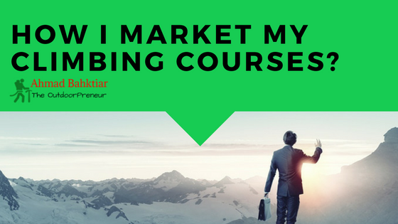 How I Market my Climbing Courses?
