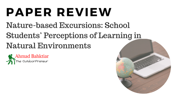 Review: Nature-based Excursions: School Students' Perceptions of Learning in Natural Environments