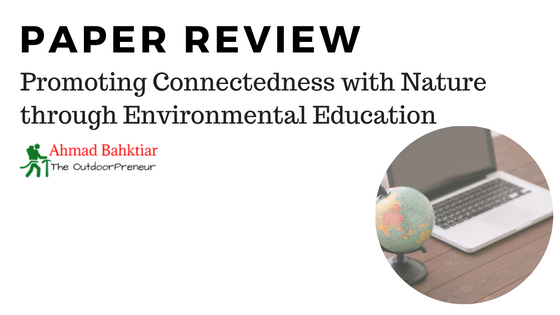 Review: Promoting Connectedness with Nature through Environmental Education
