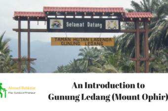 An Introduction to Gunung Ledang